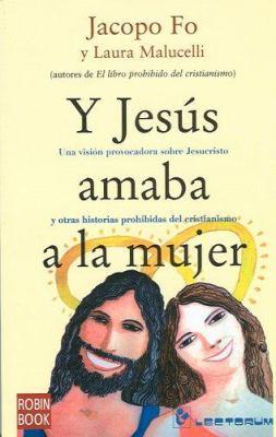 Y Jesus Amaba a la Mujer 9789707322042