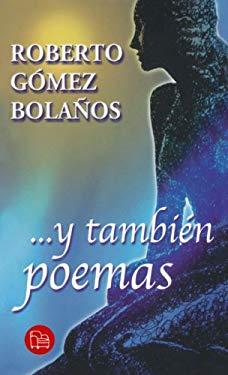 Y Tambien Poemas (and Also Poems) 9789707310131