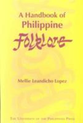 A Handbook of Philippine Folklore