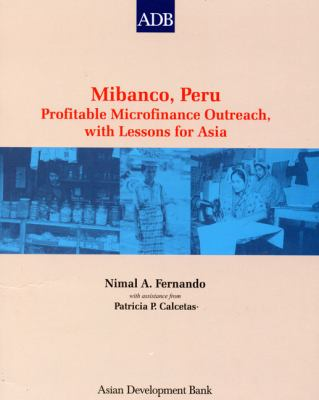 Mibanco, Peru: Profitable Microfinance Outreach, with Lessons for Asia 9789715614962