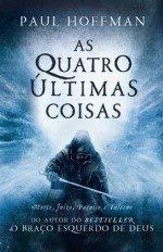 As Quatro Últimas Coisas (Portuguese Edition)