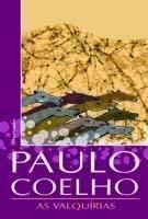 As Valquirias - Coelho, Paulo