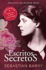Escritos Secretos (Portuguese Edition) - Sebastian Barry