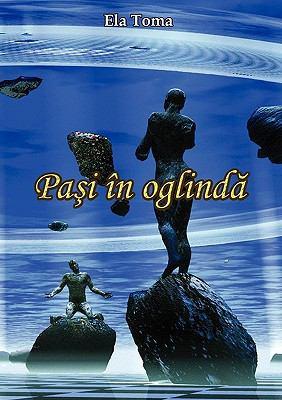Pasi in Oglinda 9789731991092