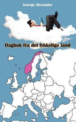 Dagbok Fra Det Lykkelige Land 9789731991429