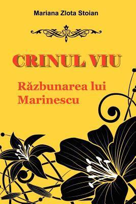Crinul Viu: Razbunarea Lui Marinescu 9789731991290