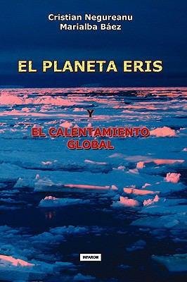 El Planeta Eris y El Calentamiento Global 9789731991160