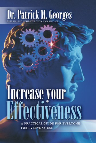 Increase Your Effectiveness: A Practical Guide for Everyone for Everyday Use 9789746521895