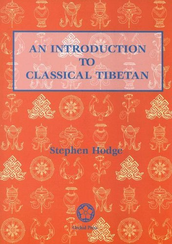 An Introduction to Classical Tibetan 9789745240391