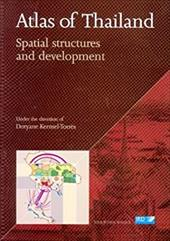 Atlas of Thailand: Spatial Structures and Development 8610396