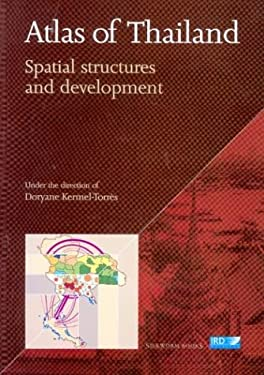 Atlas of Thailand: Spatial Structures and Development 9789749575437