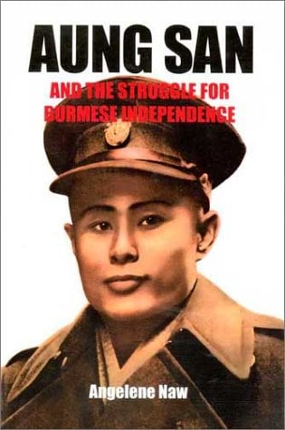 Aung San and the Struggle for Burmese Independence 9789747551549