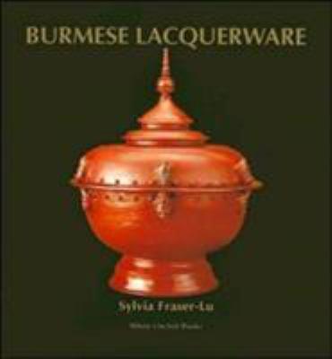 Burmese Lacquerware 9789748304830