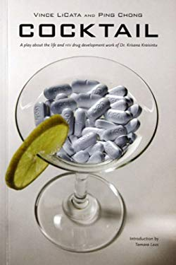 Cocktail: A Play about the Life and HIV Drug Development Work of Dr. Krisana Kraisintu 9789749511688
