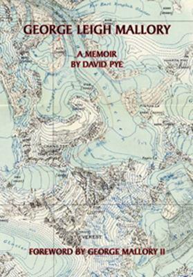 George Leigh Mallory: A Memoir 9789745240100