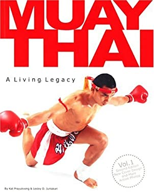 Muay Thai a Living Legacy Volume 1 [With Poster] 9789749293706