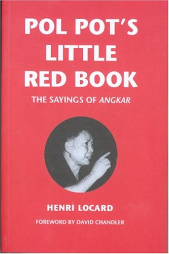 Pol Pot's Little Red Book: The Sayings of Angkar 9789749575567