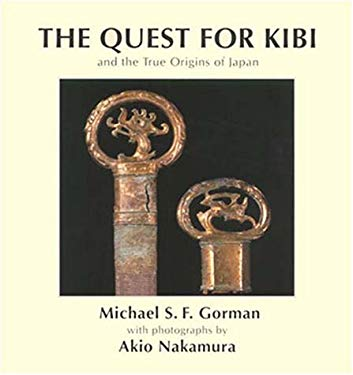 Quest for Kibi & the True Origins 9789748299228