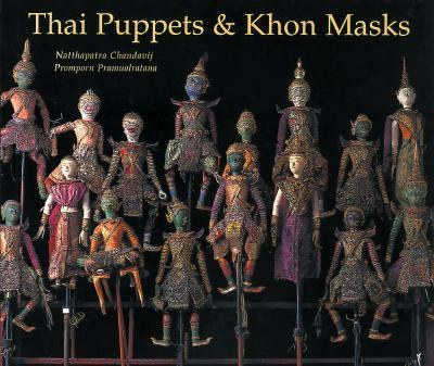 Thai Puppets and Khon Masks 9789748225234