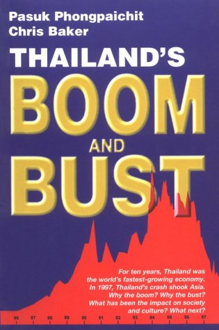 Thailand's Boom and Bust: Revised Edition 9789747100570
