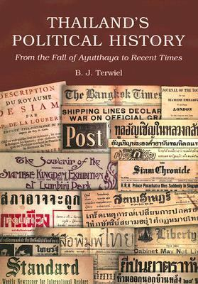 Thailand's Political History: From the Fall of Ayutthaya in 1767 to Recent Times 9789749863084