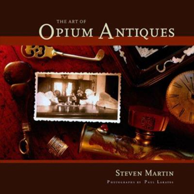 The Art of Opium Antiques 9789749511220