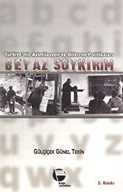 BEYAZ SOYKIRIM