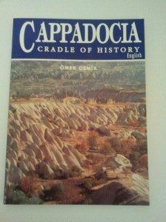 Cappadocia: Cradle of History