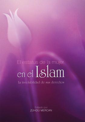 El Estatus de La Mujer En El Islam 9789752782211