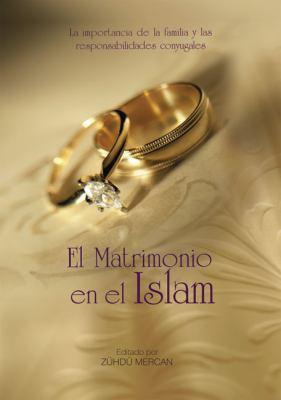 El Matrimonio En El Islam 9789752782242