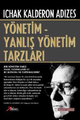 Management/Mismanagement Styles - Turkish Edition 9789758932009