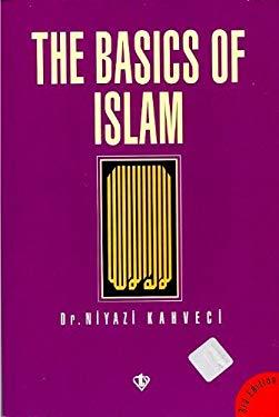The Basics of Islam