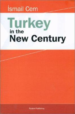Turkey in the New Century 9789759703059