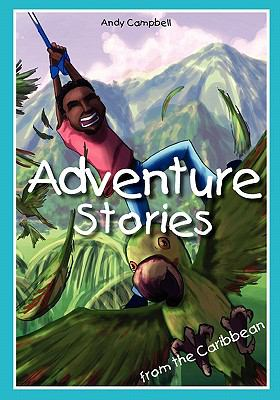 Adventure Stories from the Caribbean 9789768054845