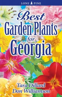Best Garden Plants for Georgia 9789768200099