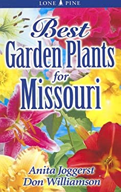 Best Garden Plants for Missouri 9789768200129