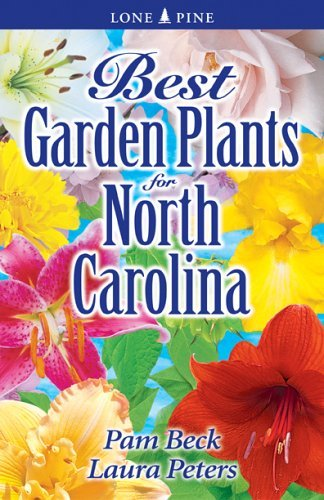 Best Garden Plants for North Carolina 9789768200105