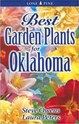 Best Garden Plants for Oklahoma 9789768200303