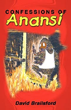 Confessions of Anansi 9789768184511