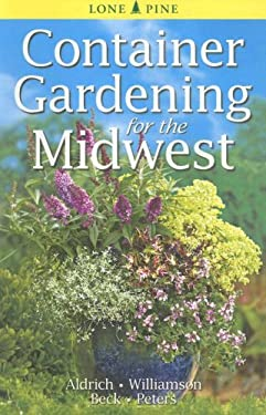 Container Gardening for the Midwest 9789768200426
