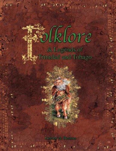 Folklore & Legends of Trinidad and Tobago 9789768054470