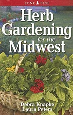 Herb Gardening for the Midwest 9789768200389