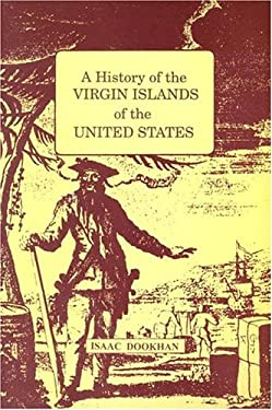 History of the Virgin Islands of the United States: A 9789768125057