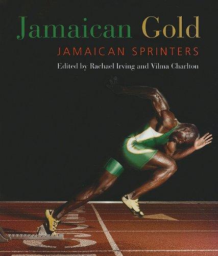 Jamaican Gold: Jamaican Sprinters 9789766402341