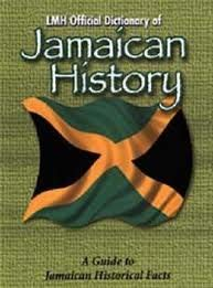 LMH Official Dictionary of the History of Jamaica 9789768184702