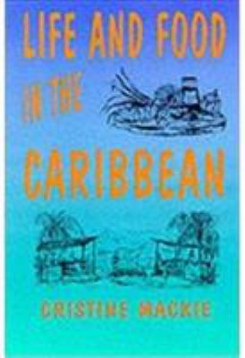 Life & Food in the Caribbean 9789768100498