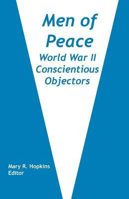 Men of Peace: World War II Conscientious Objectors 9789768142238