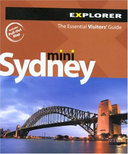 Sydney Mini: The Essential Visitors' Guide