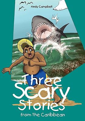 Three Scary Stories from the Caribbean 9789768054814