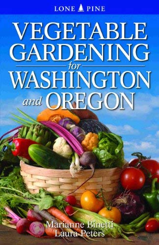 Vegetable Gardening for Washington and Oregon 9789766500559